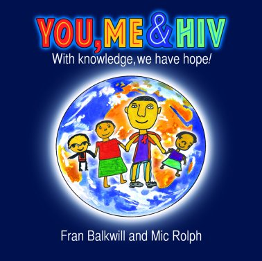 Siamon Gordon developed the idea for the book You, me, and HIV.     Writ...